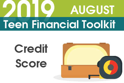 Teen Financial Toolkit - Credit Score