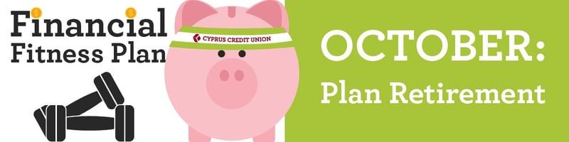 Plan for Retirement - Financial Fitness Plan