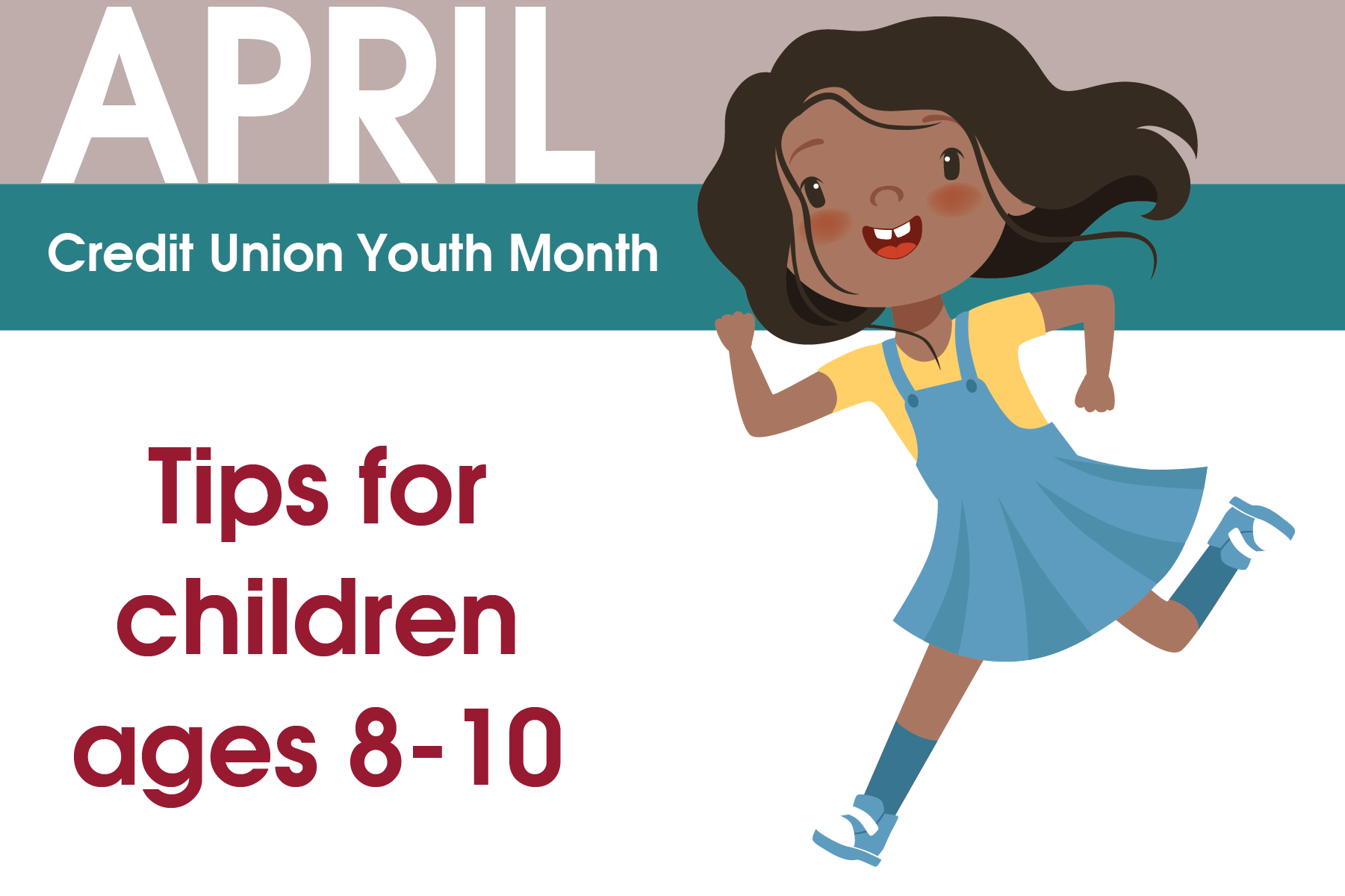 Credit Union Youth Month:Ages 8 - 10
