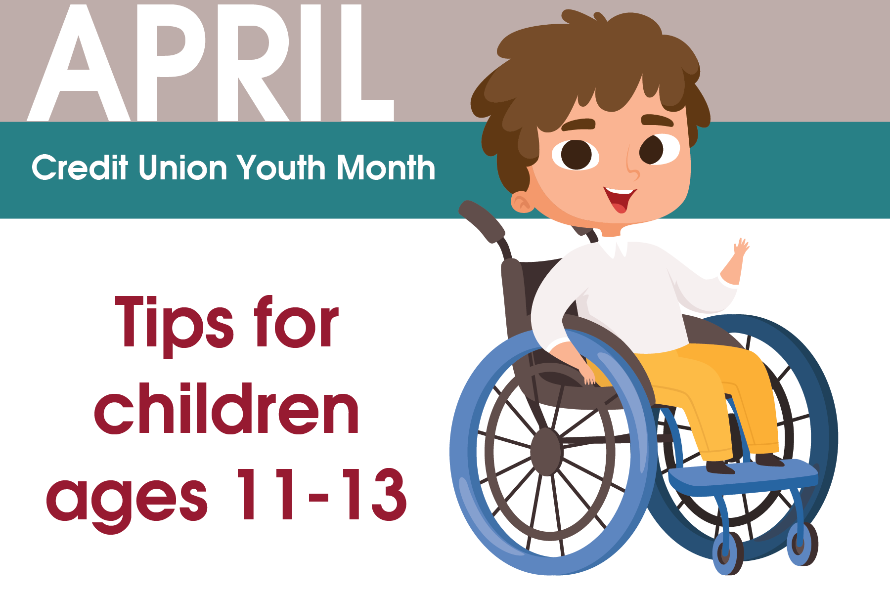 Credit Union Youth Month: Ages 11 - 13